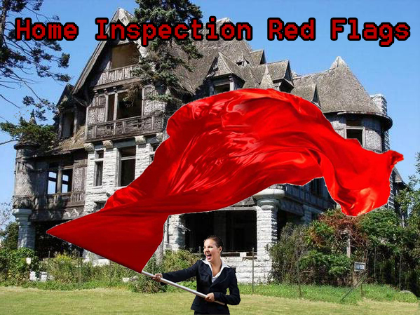 Red Flags:  What Every Licensee Should Know BEFORE Home Inspection